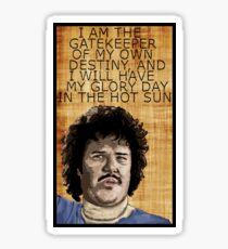 Nacho Libre - Inspirational Quote Sticker