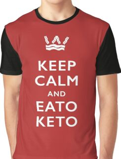 Keep Calm and Eato Keto Graphic T-Shirt