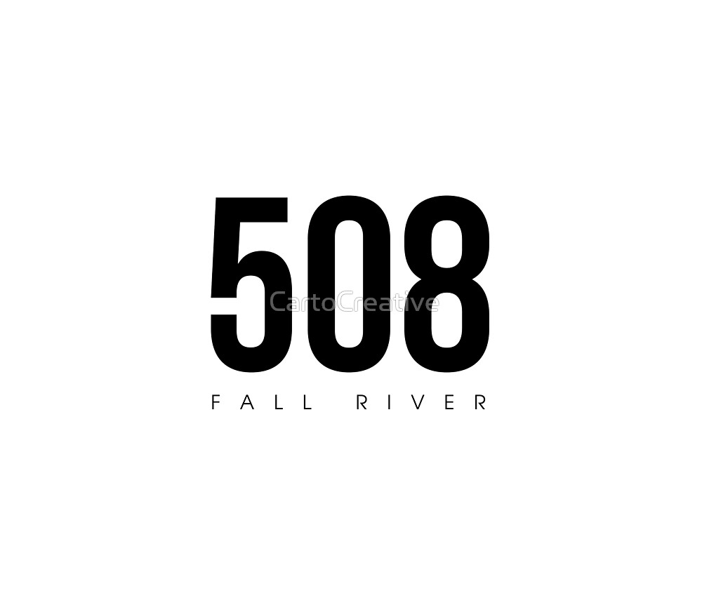 "Fall River, MA - 7 Area Code"" by CartoCreative  Redbubble"