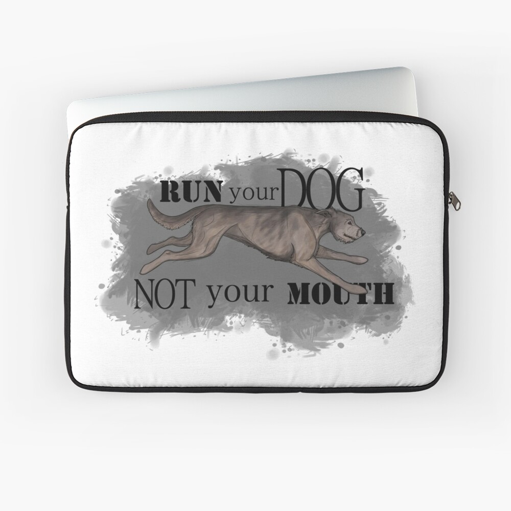 Run Your Dog Not Your Mouth Irish Wolfhound Light Grey Laptop Sleeve