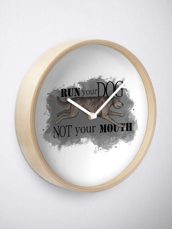 Alternate view of Run Your Dog Not Your Mouth Irish Wolfhound Light Grey Clock