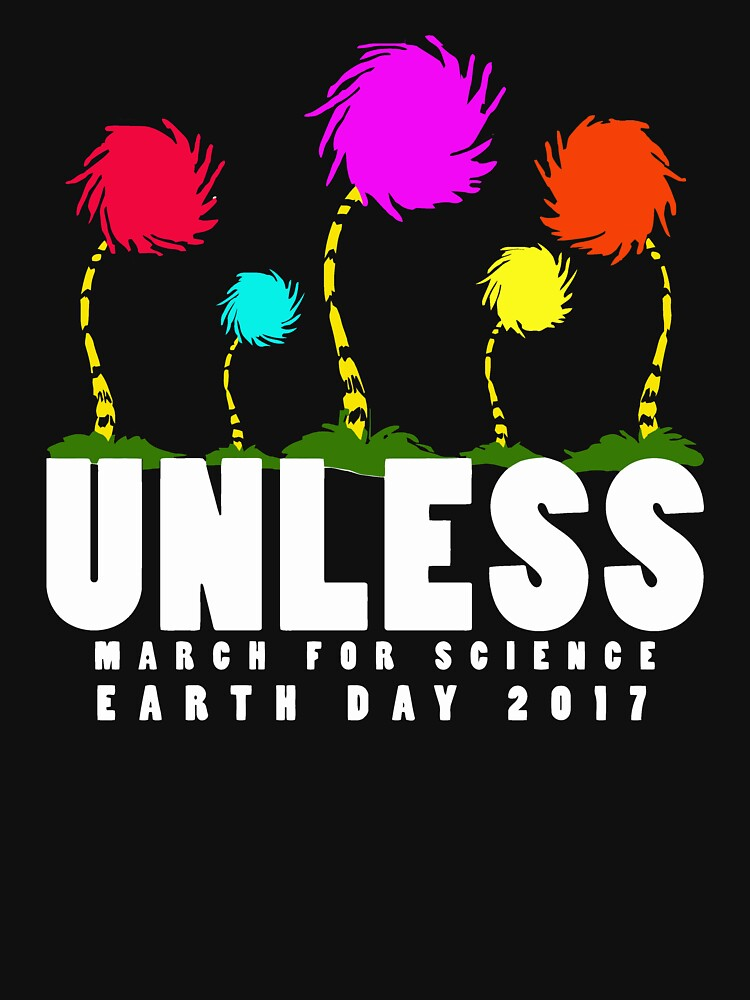 Official unless march for science earth day 2017 by caiicann