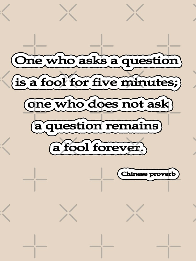 Fool 4ever, Chinese proverb  by insanevirtue