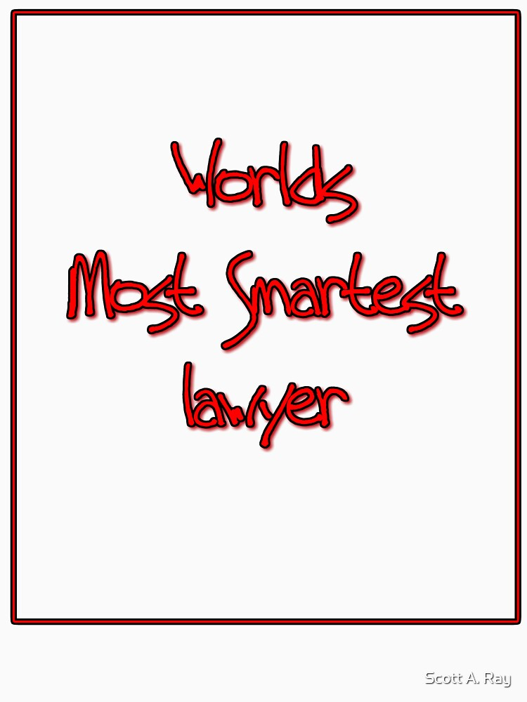 Most Smartest Lawyer by sarnh63