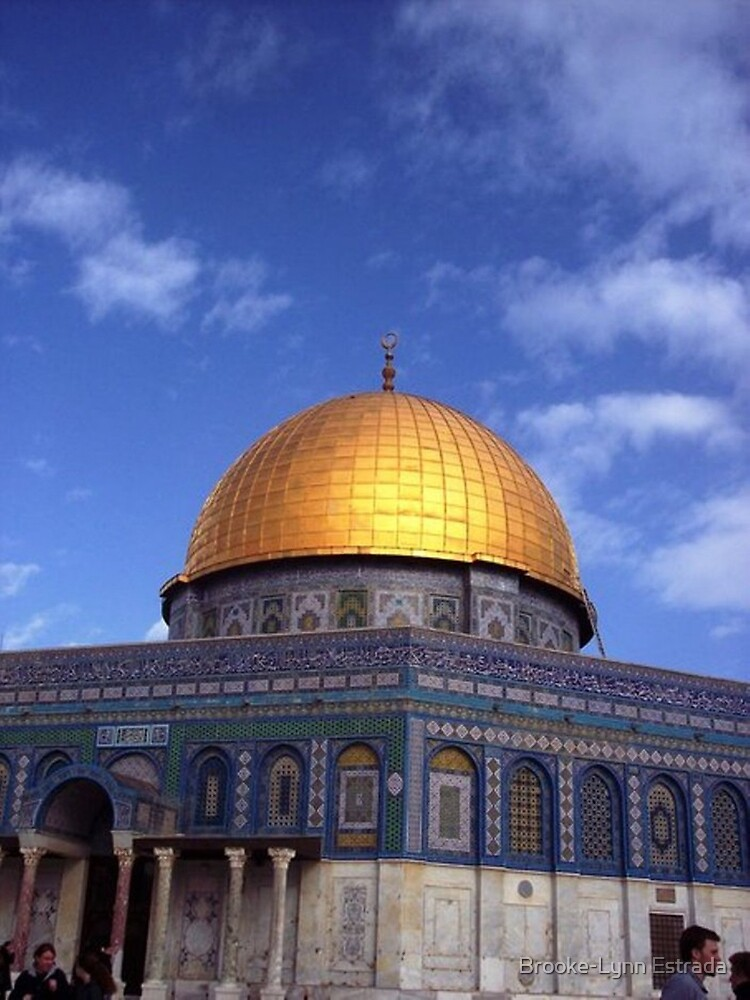 Dome of the Rock by Brooke-Lynn Estrada
