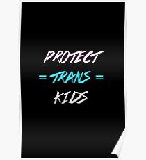 PROTECT TRANS KIDS Poster
