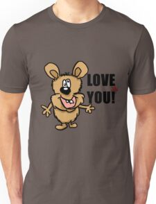 Love you! Unisex T-Shirt
