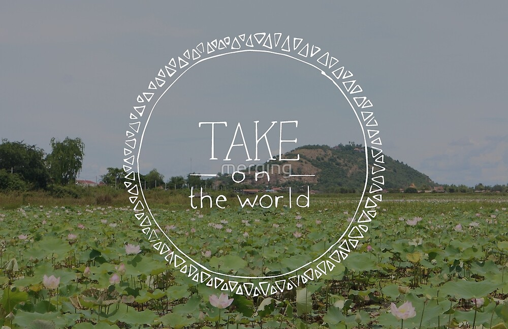 Take on the World by merging