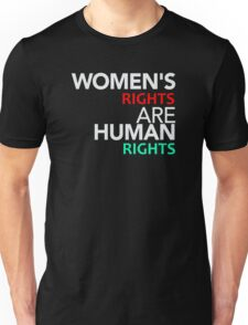 Womens Rights are Human Rights Unisex T-Shirt