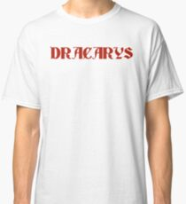 Dracarys - Game of Thrones Daenerys Classic T-Shirt