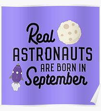 Astronauts are born in September R68t1 Poster