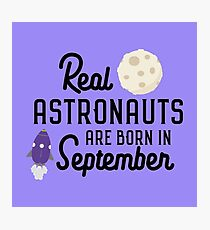 Astronauts are born in September R68t1 Photographic Print