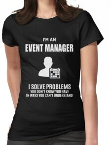 EVENT MANAGER  Womens Fitted T-Shirt