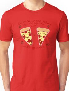STAND UP FOR PIZZA! Unisex T-Shirt