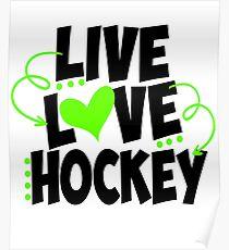 Live Love Hockey Poster