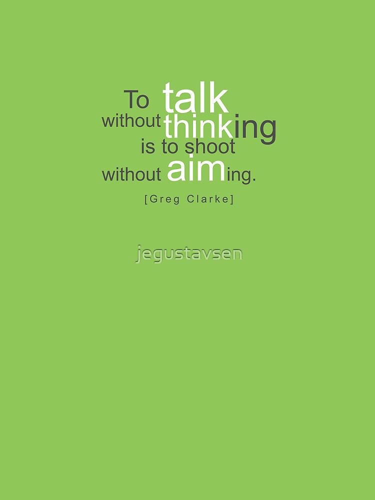 Talk, think, aim by jegustavsen