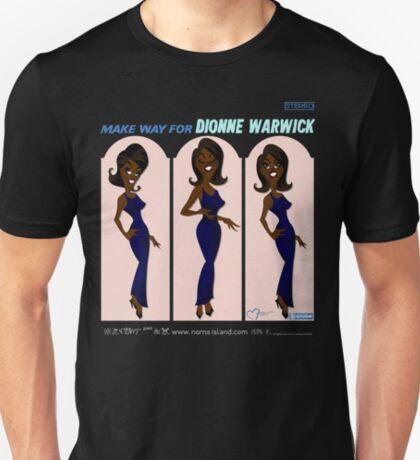 MAKE WAY FOR DIONNE WARWICK T-Shirt
