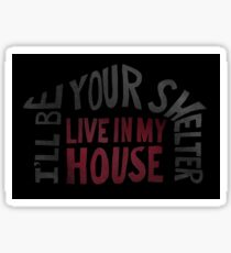 RENT - Live In My House Sticker