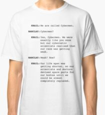 We Are Called Cybermen Classic T-Shirt