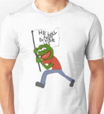 He will not divide us Unisex T-Shirt