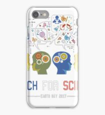 March For Science Earth Day April 22, 2017 iPhone Case/Skin