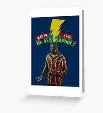 Black Ranger? Greeting Card