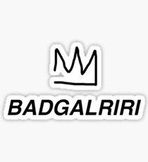 Queen Rihanna Badgalriri Sticker