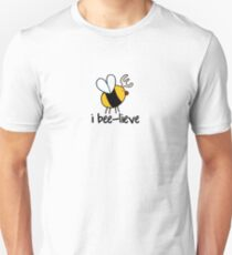 i bee-lieve Unisex T-Shirt