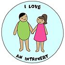 I love an introvert  by Introvert Doodles