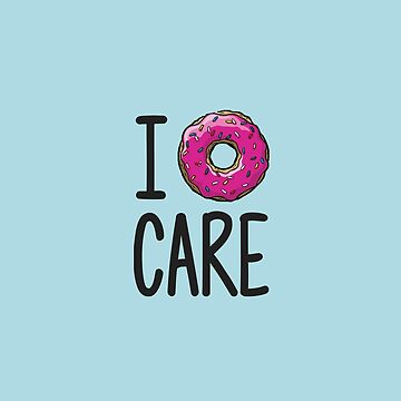 I Donut Care Light Blue de annmariestowe