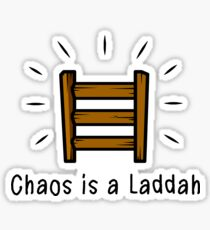Chaos is a Laddah - Thrones T-Shirt Sticker