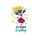 It's finally Friday by Ariel Silverstein