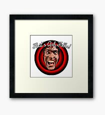 Evil Dead/Ashley Williams. That's Ash Folks! Framed Print