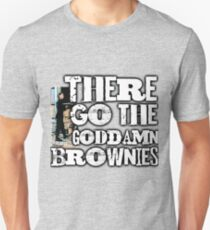 there go the Goddamn Brownies T-Shirt