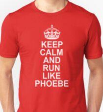 Camiseta ajustada Mantenga la calma y corra como Phoebe
