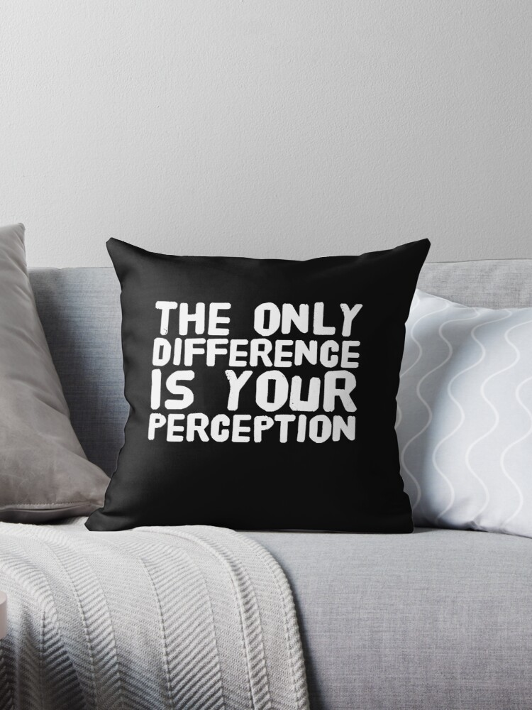 The only difference is your perception by alexmichel