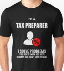 TAX PREPARER  Unisex T-Shirt
