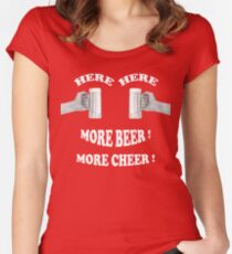 Here Here More Beer More Cheer Women's Fitted Scoop T-Shirt