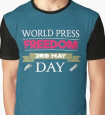 World Press Freedom Day 3rd May Graphic T-Shirt