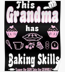 This Grandma Has Baking Skills Leave The Gun Poster