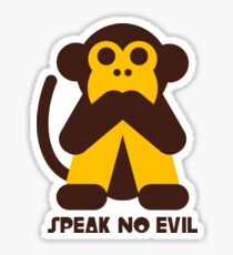 Speak No Evil Sticker