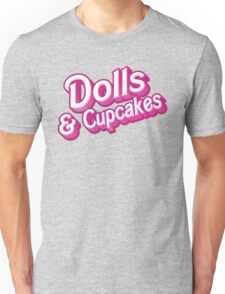Dolls and cupcakes Unisex T-Shirt
