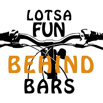 LOTSA Fun Behind Bars Cycling T-Shirt by widdershins13