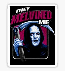 Bill & Ted - Death - They Melvined Me Sticker