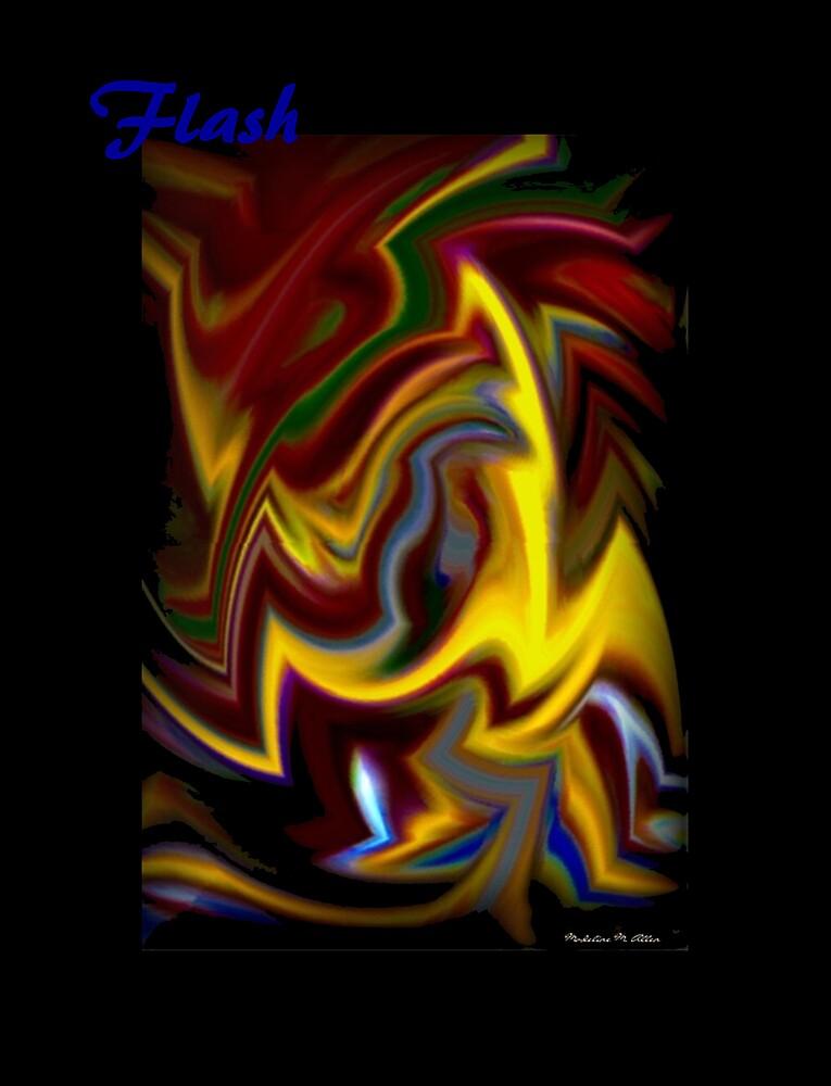 Flash by Madeline M  Allen