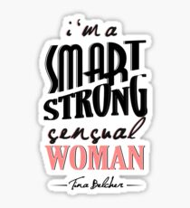A Smart, Strong, Sensual Woman Sticker