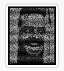 The Shining - All Work And No Play Makes Jack A Dull Boy Sticker