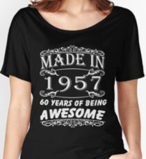 Special Gift For 60th Birthday - Made in 1957 Awesome Birthday Gift Women's Relaxed Fit T-Shirt