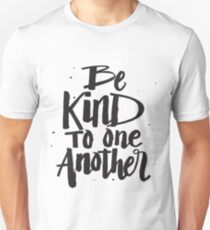 Be Kind to one Another - Kindness Saying T-Shirt