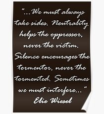 Sometimes we must interfere - Elie Wiesel - Light Text Poster